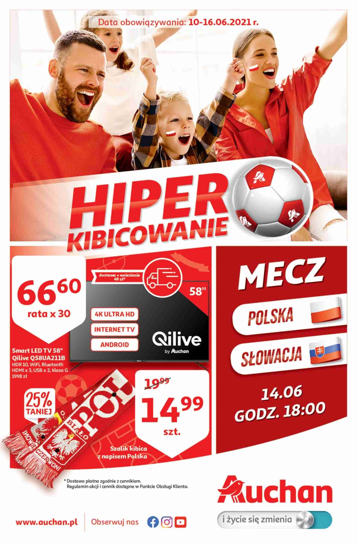 Auchan Gazetka promocyjna - Hiper Kibicowanie - 10.06 - 16.06